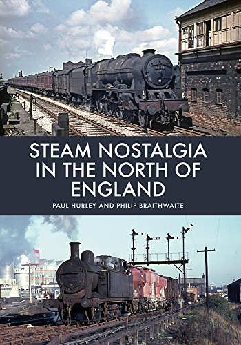 Steam Nostalgia in The North of England By Paul Hurley