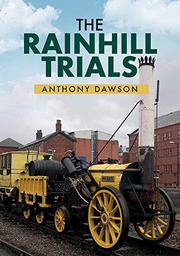 The Rainhill Trials By Anthony Dawson