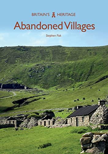 Abandoned Villages By Stephen Fisk