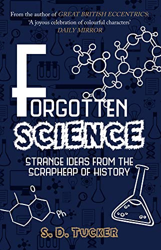 Forgotten Science By S. D. Tucker