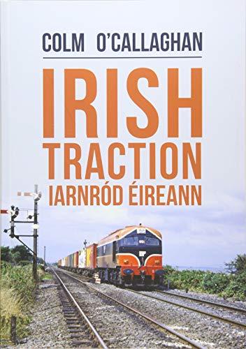 Irish Traction: Iarnrod Eireann By Colm O'Callaghan