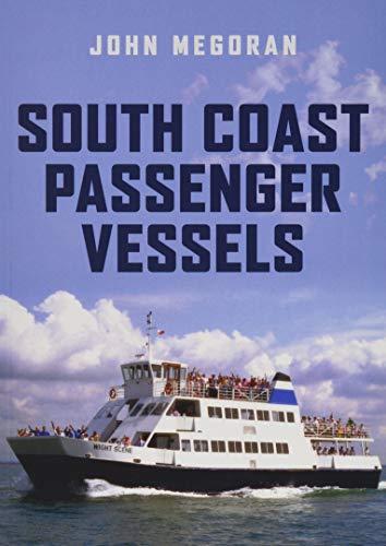 South Coast Passenger Vessels By John Megoran