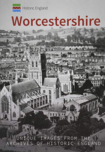 Historic England: Worcestershire By Stan Brotherton