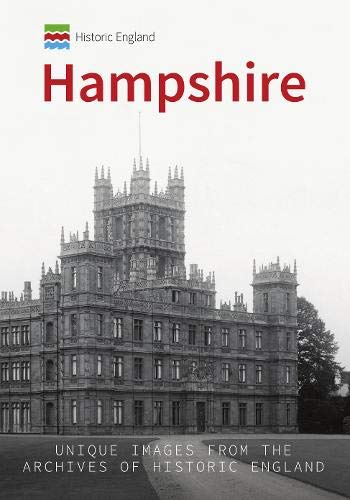 Historic England: Hampshire By Philip MacDougall