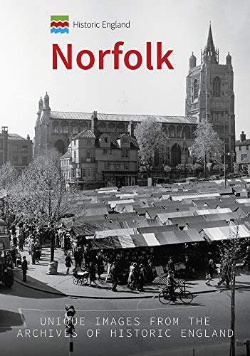 Historic England: Norfolk By Pete Goodrum