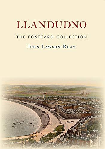 Llandudno The Postcard Collection By John Lawson-Reay