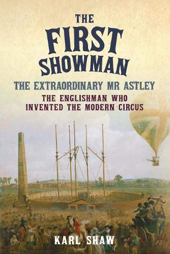 The First Showman By Karl Shaw