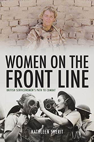 Women on the Front Line By Kathleen Sherit