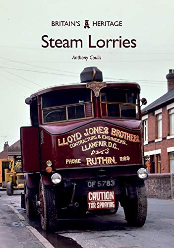 Steam Lorries By Anthony Coulls