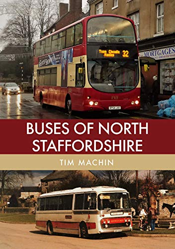 Buses of North Staffordshire By Tim Machin