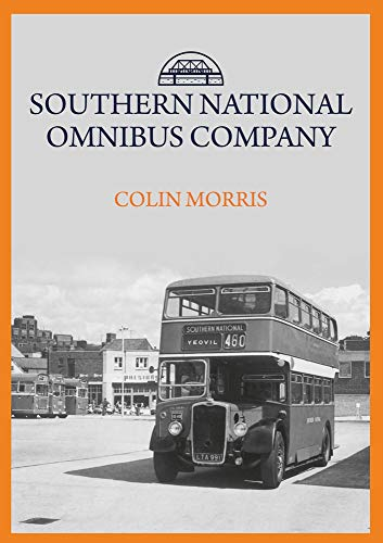 Southern National Omnibus Company By Colin Morris