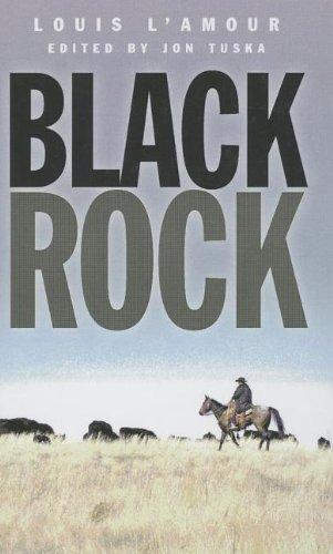 Black Rock. Louis L'Amour By Louis L'Amour
