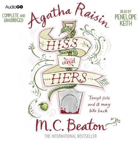 Agatha Raisin Hiss and Hers (Agatha Raisin 23) By Beaton, M. C.