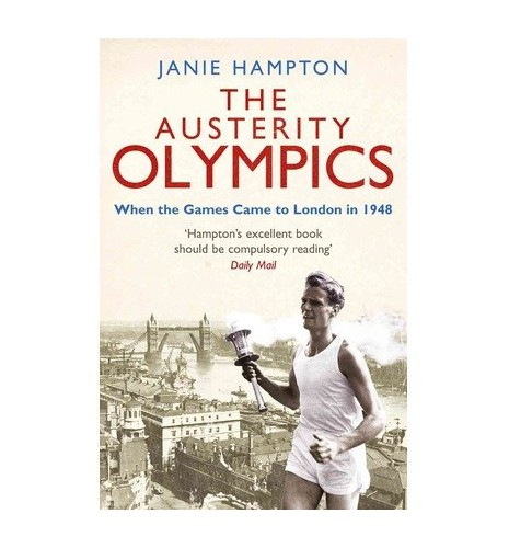 The Austerity Olympics By Janie Hampton