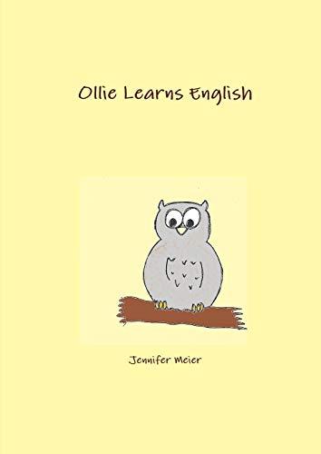 Ollie Learns English By Jennifer Meier