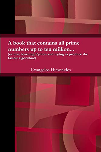 primes to ten million... By Evangelos Himonides