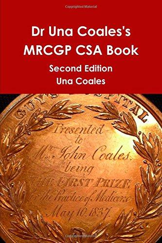 Dr Una Coales's MRCGP CSA Book By Una Coales