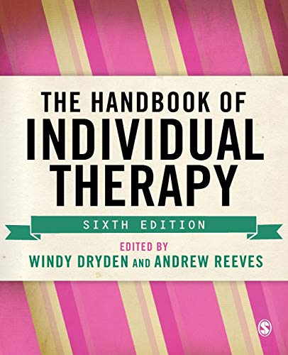 The Handbook of Individual Therapy By Edited by Windy Dryden