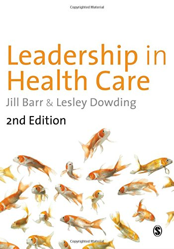 Leadership in Health Care By Jill Barr