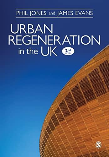 Urban Regeneration in the UK By Dr. Phil Jones