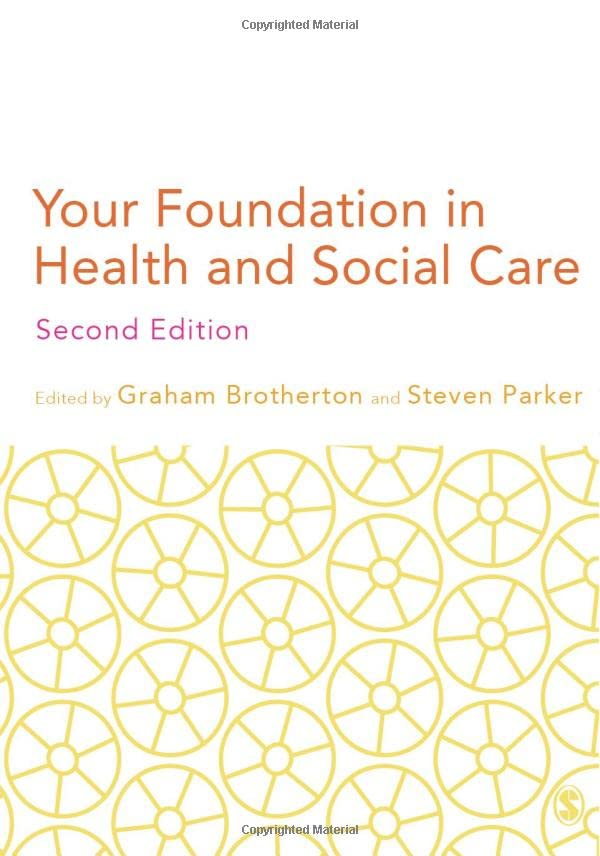 Your Foundation in Health & Social Care By Edited by Graham Brotherton