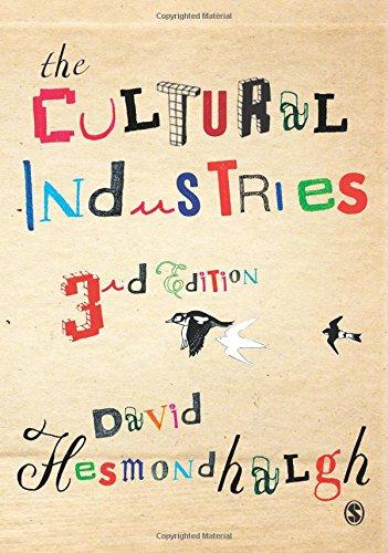The Cultural Industries by David Hesmondhalgh