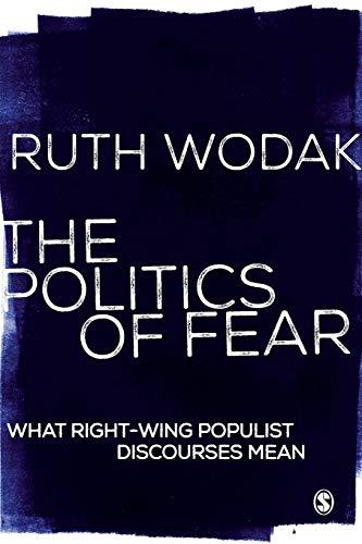 The Politics of Fear By Ruth Wodak