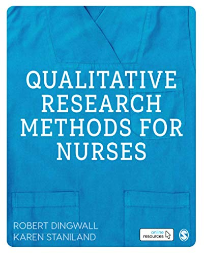 Qualitative Research Methods for Nurses By Robert Dingwall