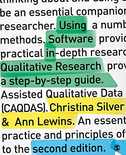 Using Software in Qualitative Research By Christina Silver