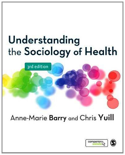 Understanding the Sociology of Health By Anne-Marie Barry