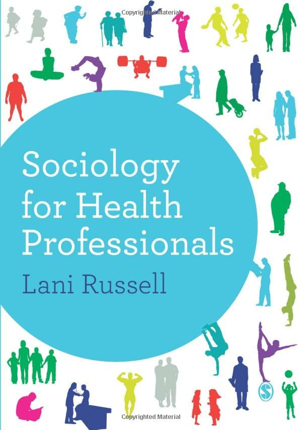 Sociology for Health Professionals By Lani Russell