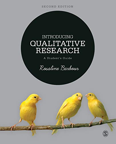 Introducing Qualitative Research: A Student's Guide by Rosaline S. Barbour