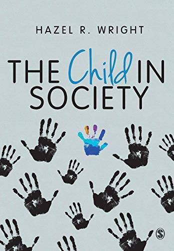 Child in Society By Hazel R. Wright