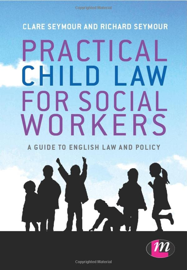 Practical Child Law for Social Workers By Clare Seymour