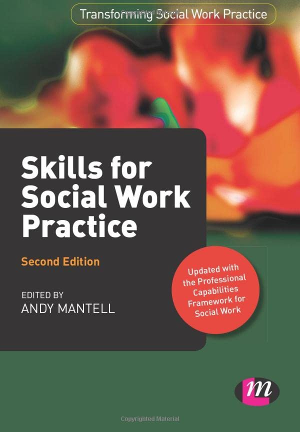 Skills for Social Work Practice By Andy Mantell