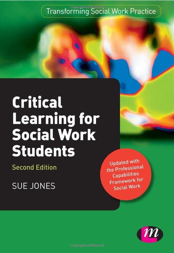 Critical Learning for Social Work Students By Sue Jones