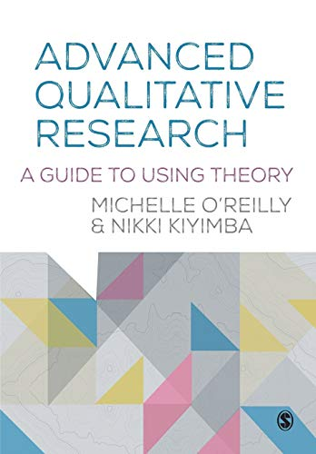 Advanced Qualitative Research By Michelle O'Reilly