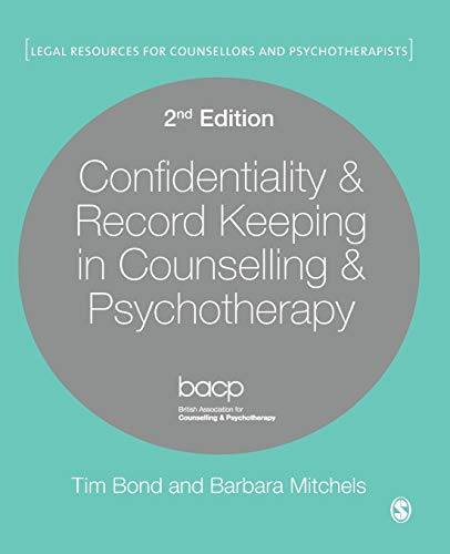 Confidentiality & Record Keeping in Counselling & Psychotherapy by Barbara Mitchels