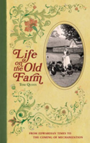 Life on the Old Farm by Tom Quinn