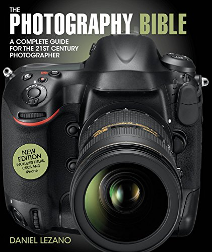 The Photography Bible: The Complete Guide to All Aspects of Modern Photography By Daniel Lezano