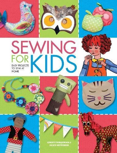 Sewing For Kids By Alice Butcher
