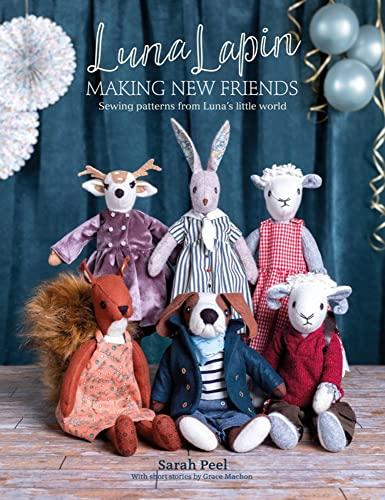 Luna Lapin: Making New Friends By Sarah Peel