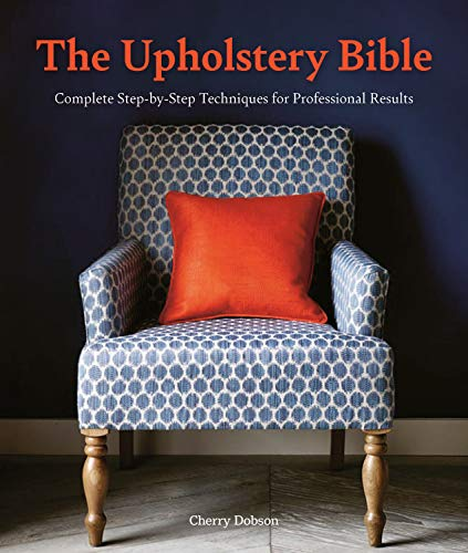 The Upholstery Bible By Cherry Dobson