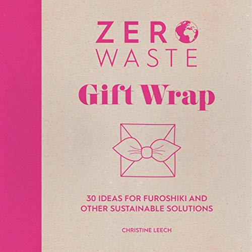Zero Waste: Gift Wrap By Christine Leech