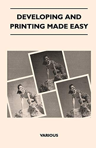 Developing And Printing Made Easy By Various ( the Federation of Children's Book Groups)