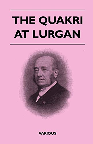 The Quakri At Lurgan By Various ( the Federation of Children's Book Groups)