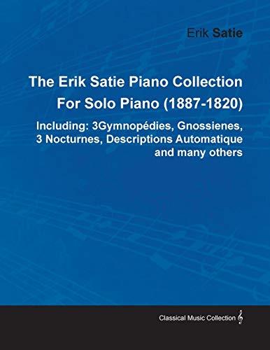The Erik Satie Piano Collection By Erik Satie