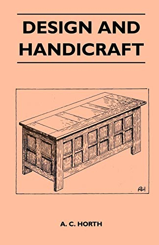 Design And Handicraft By A. C. Horth