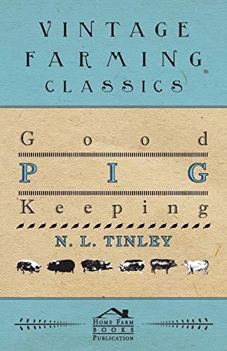 Good Pig-Keeping By N. L. Tinley