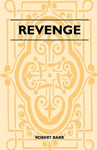 Revenge By Robert Barr